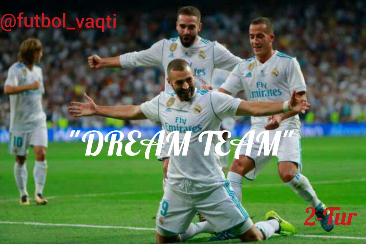 """DREAM TEAM"": 2-Tur, E, F, G va H-Guruhlari!"